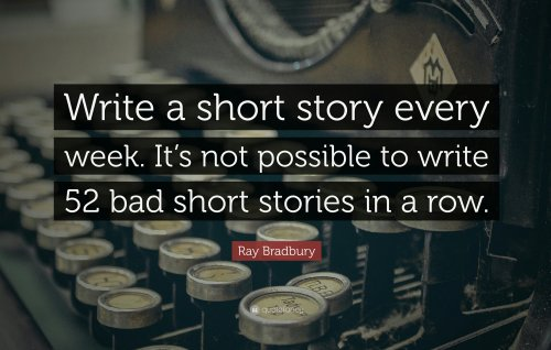 111759-ray-bradbury-quote-write-a-short-story-every-week-it-s-not_kindlephoto-97025305