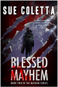 Sue Coletta's Blessed Mayhem